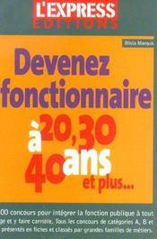 Devenez Foncionnaire A 20, 30, 40 Ans Et Plus... - Intérieur - Format classique