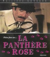 Pleins feux sur ... la panthere rose - Intérieur - Format classique