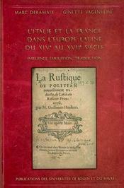 L'italie et la france dans l'europe latine du XIV au VII siècle : influence, émulation, traduction - Intérieur - Format classique