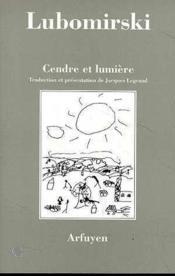 Cendre Et Lumiere - Couverture - Format classique