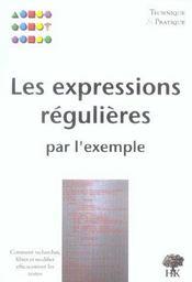 Les expressions régulières par l'exemple - Intérieur - Format classique