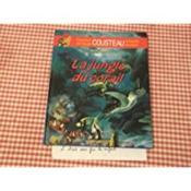 L Aventure De L Equipe Cousteau En Bandes Dessinees. La Jungle De Corail. - Couverture - Format classique