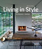Vente  Living in style ; architecture and inteiors  - Chris Van Uffelen