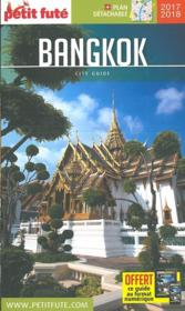 GUIDE PETIT FUTE ; CITY GUIDE ; Bangkok (édition 2017)  - Collectif Petit Fute