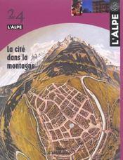 L'Alpe N.24 ; La Cité Dans La Montagne - Intérieur - Format classique