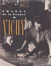 Images de la france de vichy - Couverture - Format classique