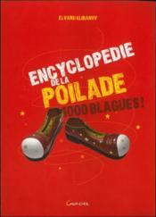 Encyclopedie De La Poilade - 1000 Blagues ! - Couverture - Format classique