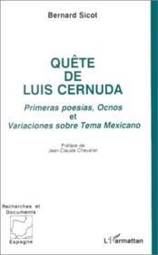 Quête de Luis Cernuda ; primeras poesías, Ocnos et variaciones sobre Tema Mexicano - Couverture - Format classique