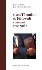 Si des témoins de Jéhovah viennent vous voir - Couverture - Format classique