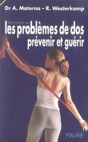 Tout savoir sur les problemes de dos ; prevenir et guerir - Intérieur - Format classique