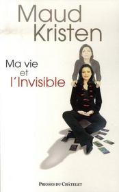 Ma vie et l'invisible - Intérieur - Format classique