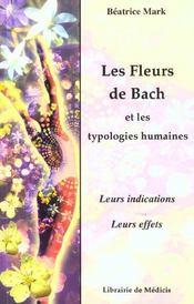 Les Fleurs De Bach Et Les Typologies Humaines - Intérieur - Format classique
