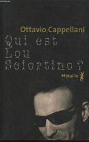Qui est Lou Sciortino ? - Couverture - Format classique