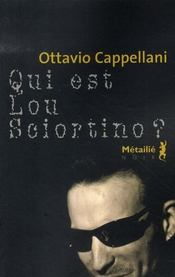 Qui est Lou Sciortino ? - Intérieur - Format classique