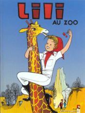 Lili t.8 ; Lili au zoo - Couverture - Format classique