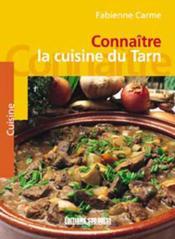 Connaitre la cuisine du tarn - Couverture - Format classique