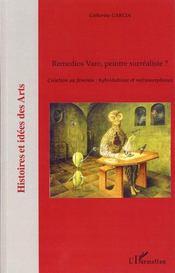 Remedios Varo, peintre surréaliste ? ; création au féminin : hybridation et métamorphoses - Intérieur - Format classique