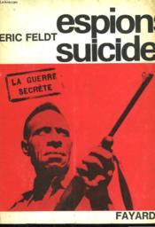 Espions Suicide. - Couverture - Format classique