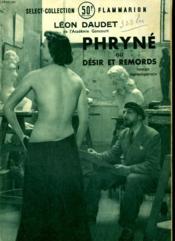 Phryne Ou Desir Et Remords. Collection : Select Collection N°182 - Couverture - Format classique