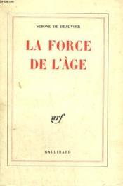 La Force De L'Age. - Couverture - Format classique