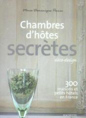 Mes chambres d 39 hotes secretes marie dominique perrin - Marie dominique perrin chambres d hotes ...