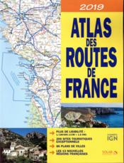 Vente  Atlas des routes de France (édition 2019)  - Collectif