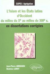 L'Islam Et Les Etats Latins D'Occident Du Milieu Du Xe Au Milieu Du Xiiie Siecle En Dissertations - Intérieur - Format classique
