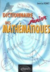 Dictionnaire Junior Des Mathematiques - Couverture - Format classique