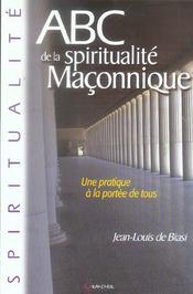 Abc De La Spiritualite Maconnique - Intérieur - Format classique