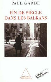 Fin De Siecle Dans Les Balkans - Intérieur - Format classique