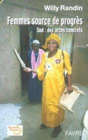 Femmes source de progres ; sud : des actes concrets - Intérieur - Format classique