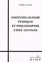 Individualisme Ethique Et Philosophie Chez Levinas - Couverture - Format classique