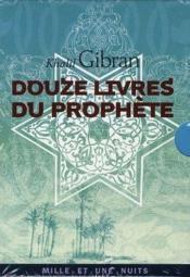Douze livres du prophète - Couverture - Format classique