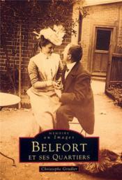 Belfort et ses quartiers t.1 - Couverture - Format classique