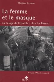 La femme et le masque ou l'éloge de l'équilibre chez les Bassari - Couverture - Format classique