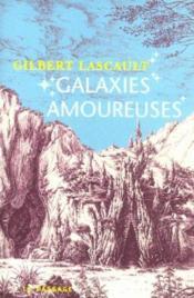 Galaxies Amoureuses - Couverture - Format classique