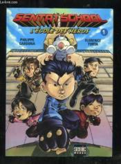 Sentai school - Couverture - Format classique