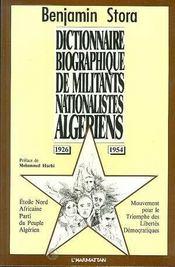 Dictionnaire Biographique De Militants Nationalistes Algeriens - Intérieur - Format classique