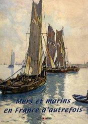 Mers et marins en France d'autrefois - Intérieur - Format classique