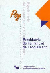 Psychiatrie de l'enfant et de l'adolescent - Intérieur - Format classique