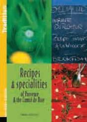 Recipes & specialities of Provence and Nice - Couverture - Format classique