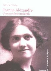 Jeanne alexandre, une pacifiste intégrale - Intérieur - Format classique