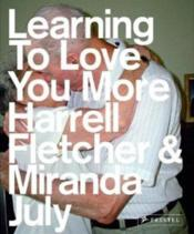 Learning To Love You More /Anglais - Couverture - Format classique