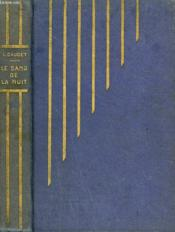 Le Sang De La Nuit Suite De Un Jour D'Orage. - Couverture - Format classique