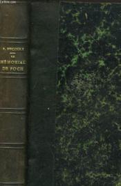 LE MEMORIAL DE FOCH. Mes Entretiens Avec Le Maréchal. - Couverture - Format classique