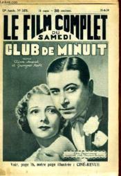 Le Film Complet Du Samedi N° 1475 - 13e Annee - Club De Minuit - Couverture - Format classique