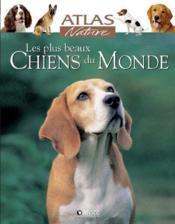 Les plus beaux chiens du monde - Couverture - Format classique