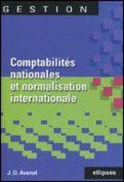 Comptabilites Nationales Et Normalisation Internationale - Intérieur - Format classique