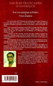 Les Iles Francaises D'Amerique ; De La Vision Geopolitique De Richelieu A L'Union Europeenne - 4ème de couverture - Format classique