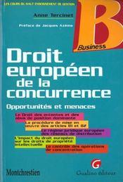 Droit Europeen De La Concurrence. Opportunites Et Menaces - Intérieur - Format classique